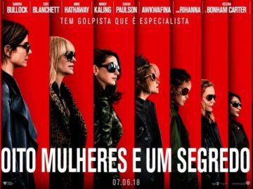 Oito Mulheres e Um Segredo recebe o seu trailer final 4