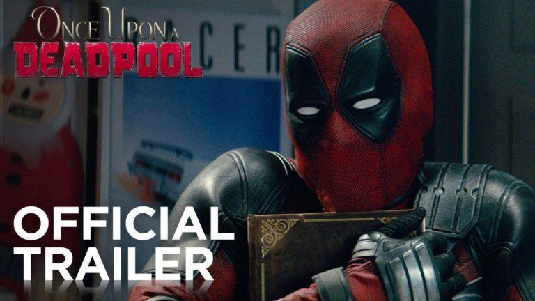 Confira o primeiro trailer de Once Upon a Deadpool 1