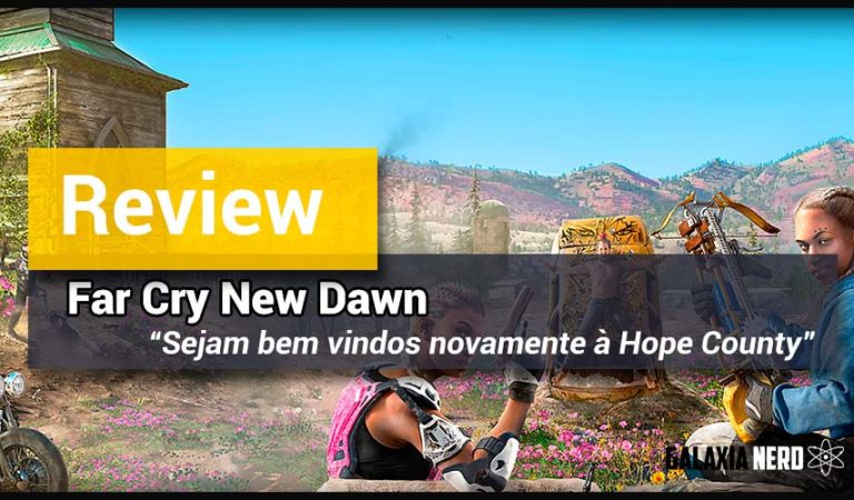 Review de Far Cry New Dawn