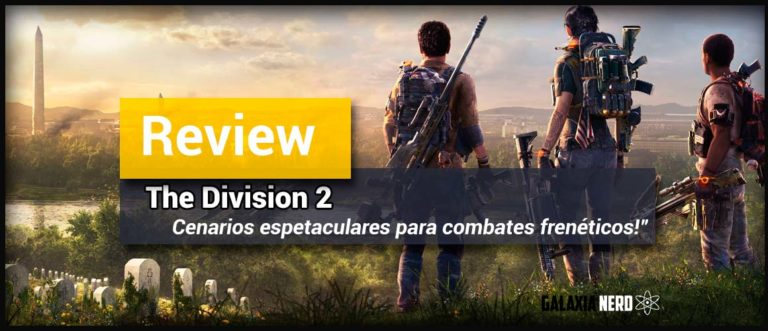 Review / Análise: The Division 2 vai te surpreender 1
