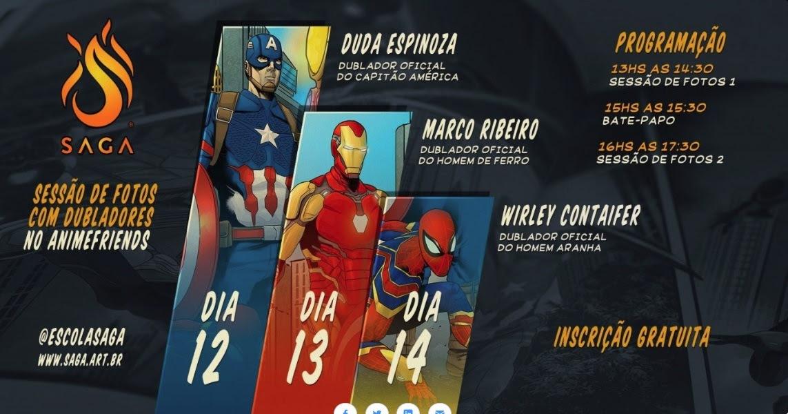Dubladores do Capitão América, Homem de Ferro e Homem-Aranha são algumas das atrações da SAGA no Anime Friends 4