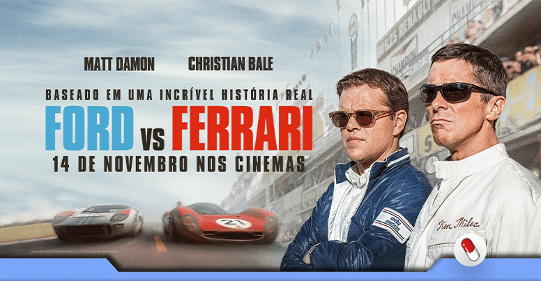 Dica de Filme : Ford vs Ferrari