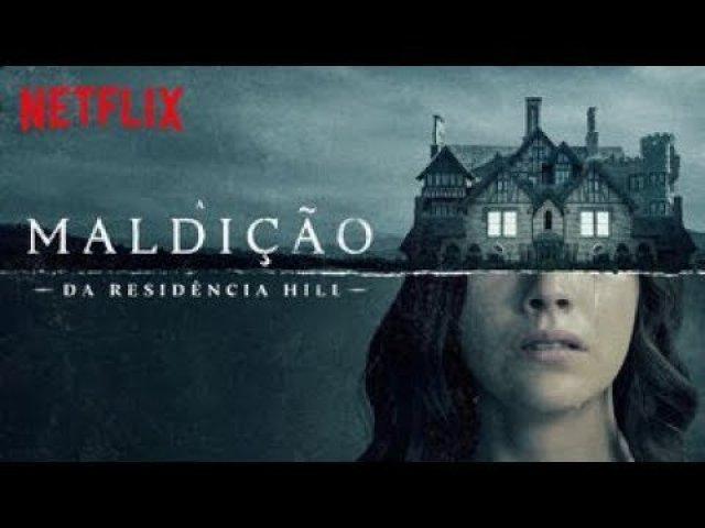 Dica Netflix : A Maldição da Residência Hill 4