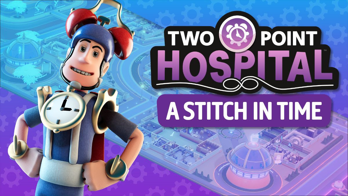 Novo DLC de Two Point Hospital